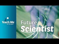 Teach Me: Future Scientist - YouTube
