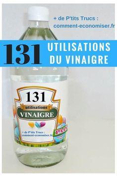 131 Utilisations Étonnantes du Vinaigre Pour Toute la Maison.
