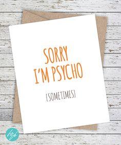"Funny Boyfriend Card - Sorry Card ""Sorry I'm Psycho (sometimes)"" by…"