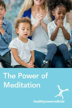 The Power of Meditation - Health Powered Kids Meditation For Health, Power Of Meditation, Reduce Stress, Stress Management, Young People, Healthy Choices, Children, Kids, Health And Wellness