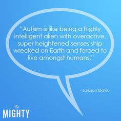25 People Explain Autism to Someone Who's Unfamiliar With It