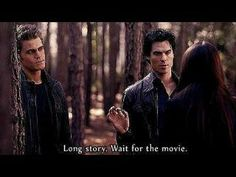 """When the story just goes too long and you say, """"Can I wait for the movie?"""""""