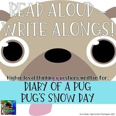 Diary of a Pug, Pug's Snow Day Read Aloud Write Along Frindle, Ela Classroom, Literature Circles, Book Study, Chapter Books, Writing Skills, Read Aloud, Pugs, Distance