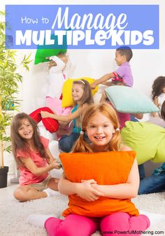 How to Manage Multiple Kids