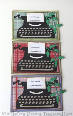 Christmas greeting cards with the typewriter and holly branch of Tim Holtz - Dear Santa, I can explain. Christmas Wishes, Christmas Greeting Cards, Christmas Greetings, Winter Christmas, Xmas, Retro Typewriter, Sizzix Dies, Stampers Anonymous, Typewriters
