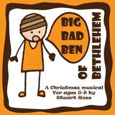BIG BAD BEN OF BETHLEHEM: A laugh-a-minute nativity play script with fun songs, written in the style of Horrid Henry. Guaranteed to please! #Nativity #Nativity_Play_Script http://www.learn2soar.co.uk/christmas-nativity-plays/big-bad-ben-christmas-nativity-musical-play