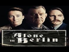 Alone in Berlin Official Trailer (2017) - Emma Thompson Brendan Gleeson Daniel Brühl https://www.youtube.com/watch?v=olHRkEnsErw #timBeta