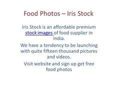 Food Photos – Iris Stock by irisstock via authorSTREAM