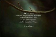 Quote Of The Day, The Past, Sayings, Heart, Quotes, Quotations, Lyrics, Quote, Shut Up Quotes