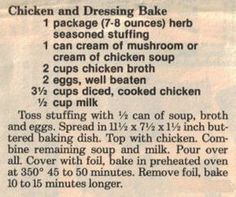 Recipe Clipping For Chicken & Dressing Bake (chicken stuffing casserole bake) Retro Recipes, Old Recipes, Vintage Recipes, Turkey Recipes, Meat Recipes, Chicken Recipes, Cooking Recipes, Family Recipes, Yummy Recipes