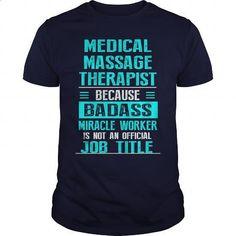MEDICAL MASSAGE THERAPIST - #men #teen. ORDER NOW => https://www.sunfrog.com/LifeStyle/MEDICAL-MASSAGE-THERAPIST-Navy-Blue-Guys.html?60505