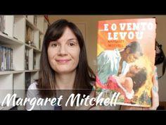 ...E o vento levou (Margaret Mitchell) Livro + Filme   Tatiana Feltrin