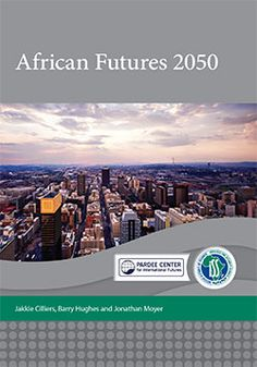 ISS Africa | African Futures 2050, with the Pardee Center