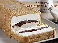 Semifreddo di Pavesini,Mascarpone e Nutella