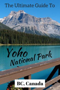 Going to Canada? Put Yoho National Park on your list of places to visit in Canada. Everything you need to know about Yoho National Park in Canada – the best hiking trails, where to stay and tips from an expert! #canadahiking #nationalparks #backpackingca