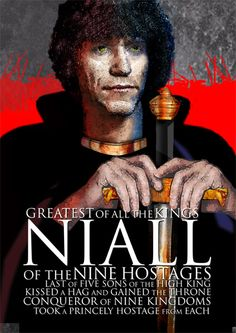Niall of Nine Hostages who the Molloy Clan are descended from. The Molloy bloodline comes from Niall's son Fiachu mac Néill of the Cenél Fiachach dynasty. Niall & his henchman pirates apparently kidnapped St. Pat as a teen & because of this kidnapping, Patrick turned to God, escaped back to England and then came back all grown up to introduce Christianity to Ireland where he became a Saint.  And now we celebrate St. Paddy's Day.  So we have Great Great+ Grandpa Niall to thank for that, lol!