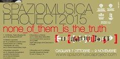 SPAZIOMUSICA PROJECT 2015 – TEATRO MASSIMO – CAGLIARI -7 OTTOBRE-9 NOVEMBRE 2015