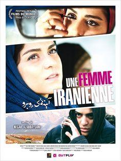 """""""Une femme iranienne"""" by Negar Azarbayjani (Mai 2015) . un film bouleversant et 2 actrices principales excellentes, Des sujets sociétaux : la transidentité, la lutte contre les préjugés, l'autorité etc....Allez le voir et comme moi, vous aurez de la peine à quitter votre siège à la fin de ce film. Un concentré de talents."""