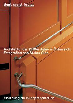 rauminhalt | Buchpräsentation: Bunt, sozial, brutal. Bunt, Contemporary Art, Design, Architecture, Modern Art, Contemporary Artwork