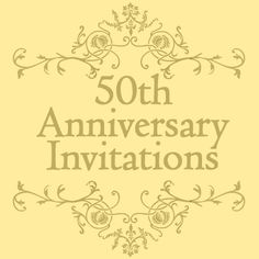 50th Wedding Anniversary on Pinterest 50th Anniversary, Wedding ...