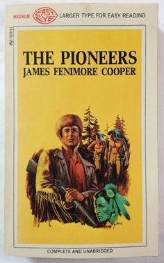 The Pioneers by James Fenimore Cooper (1968 - Paperback)