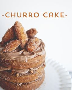 CHURRO CAKE. CHURRO CAKE. CHURRO. CAKE. A CAKE MADE OF CHURROS. Sorry for the all-caps, but I mean….CHURRO CAKE. This is serious business. Leslie and Courtney, the ladies behind the epic popup restaur