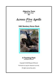 Across Five Aprils:  Objective Tests Teaching Pack (chapter-by-chapter and whole book)  $10