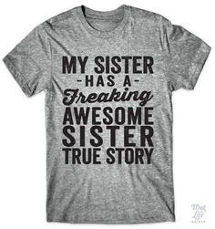 My Sister shirt (I m