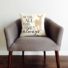 Harry Potter After All This Time? Always. Pillow by AndersAttic on Etsy https://www.etsy.com/listing/240057992/harry-potter-after-all-this-time-always