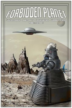 original Forbidden Planet Poster, by Robert Bertie Great Sci Fi Movies, Planet Movie, Robby The Robot, Old Movie Posters, Sci Fi Films, Aliens And Ufos, Science Fiction Art, Old Tv, Retro Futurism