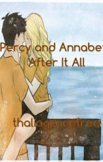 Percy and Annabeth After it all (Percy Jackson Fanfiction) - Wattpad