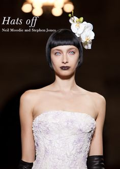 Milliner Stephen Jones and Bumble and bumble stylist Neil Moodie create sharp, sleek hair topped with stunning headwear.    http://www.creativeheadmag.com/salon-style/neiil-moodie/#