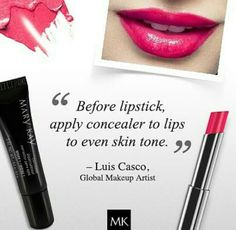 Did you know that adding a small amount of co concealer before applying your lip stick adds a smooth tone and it makes your lip stick last longer. Tricks to live by....  Inner Beauty~ www.marykay.ca/Jtlg