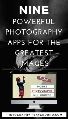 photography apps, photography tips, smartphone photography tips, mobile phone photography tips, phone photography tips, editing apps // Including a FREE five day Mobile Photography Mini-Course!
