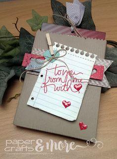 Paper Crafts and More ...: #13 - Für den Lieblingsmenschen ...