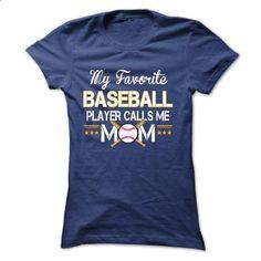 My favorite BASEBALL player calls me mom - #design shirts #plain t shirts. GET YOURS => https://www.sunfrog.com/Sports/My-favorite-BASEBALL-player-calls-me-mom-Ladies.html?60505