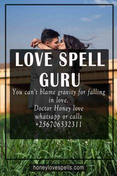 get help from the most powerful love spell Guru in case you are having issues in your relationship