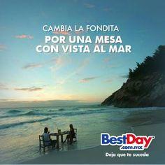 Consejo #3 para tener un #BestDay Cambia la fondita por una mesa con vista al mar. #OjalaEstuvierasAqui