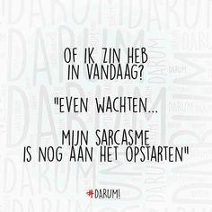 Vandaag sarcasme #goedemorgen