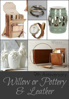 Today is my 9th wedding anniversary and i am talking submission vs 9th anniversary gift ideas traditional willow pottery or modern leather negle Choice Image