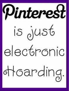 This is so me! I used to love so many pictures online- but after I stored over 500 pictures on a computer- I realized there was Pinterest! Now I can save the pics I live without hogging space, and share them without boring my friends who are not like-minded. Yay, Pinterest!