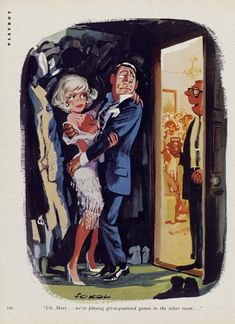 ERICH SOKOL - Uh, Mary…we're playing get-aquainted games in the other room… - Playboy - pin by MNOHOVESMIR