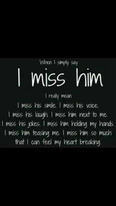 Miss You Dad, I Miss Him, Will Miss You, Miss My Husband Quotes, I Already Miss You, Big Brother Quotes, I Miss You Quotes, I Need You, Cute Quotes