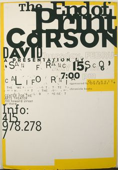 David Carson the use of typeography and the way the text overlap eachover giving it more of a feel of a poster design. In every poster David Carson makes he uses so many different types of fonts to honour his title of being the grunge king. David Carson Design, David Carson Work, Typographic Poster, Typographic Design, Graphic Design Typography, Japanese Typography, Typography Letters, Lettering, Calligraphy Letters