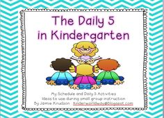 KINDERWORLD: The Daily Five- Great blog with resources, schedule, and videos of Daily 5 in Kindergarten.