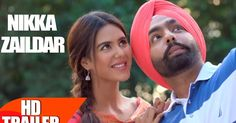 Nikka Zaildar is an Punjabi 2016 movie . This is Upcoming Punjabi Film , Ammy Virk, Sonam Bajwa and Amneet Sher Singh lead roles in the fil...
