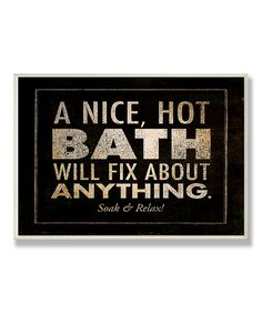 'A Nice, Hot Bath' Wall Plaque | Daily deals for moms, babies and kids