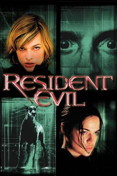 Resident Evil - Totally Kick Ass. One of my favorite scary movies.