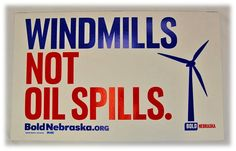 Windmills Not Oil Spills