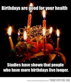 Birthdays…